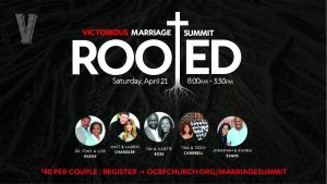 Rooted: 2018 Victorious Marriage Summit