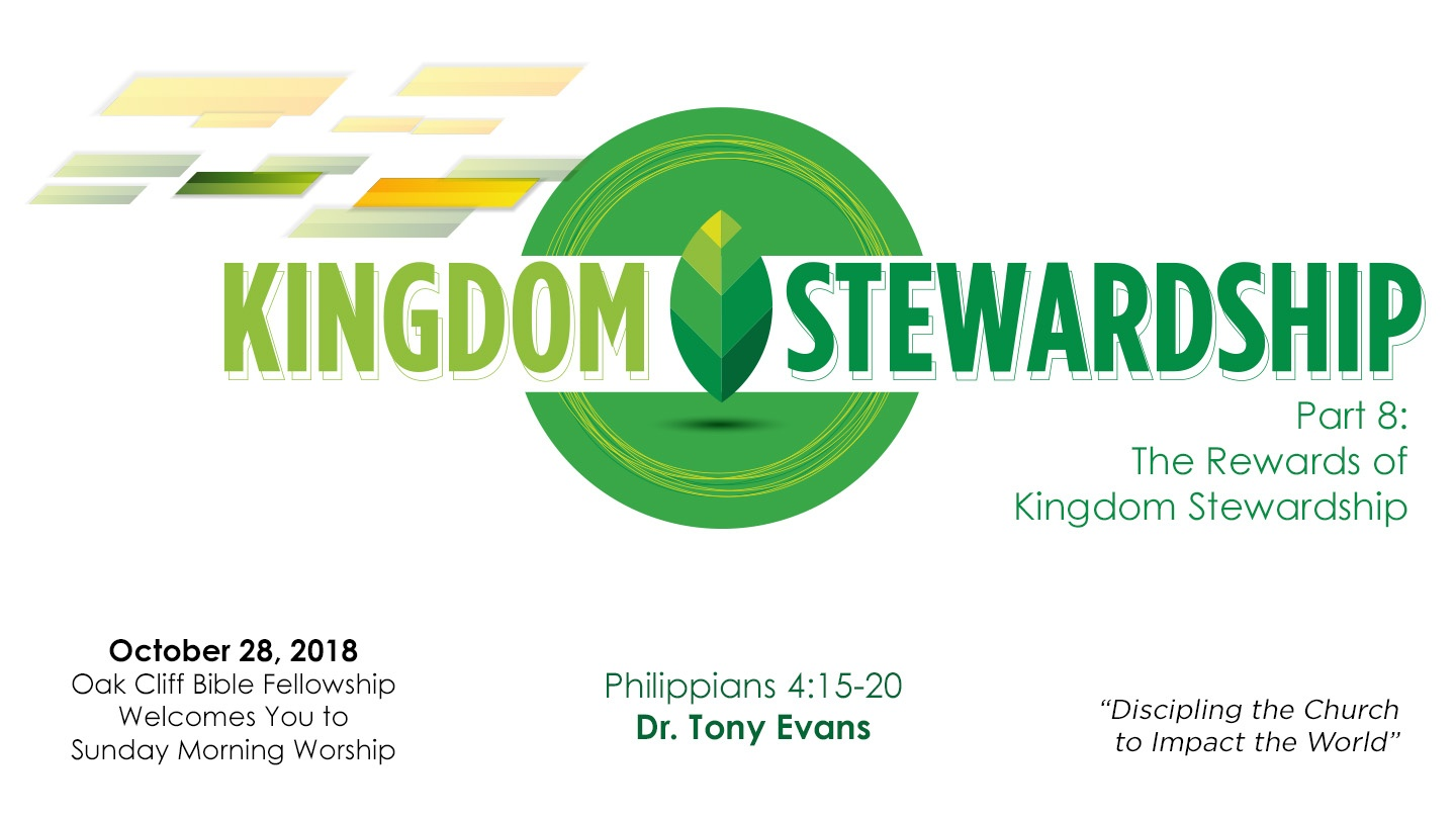 The Rewards of Kingdom Stewardship | Oak Cliff Bible Fellowship