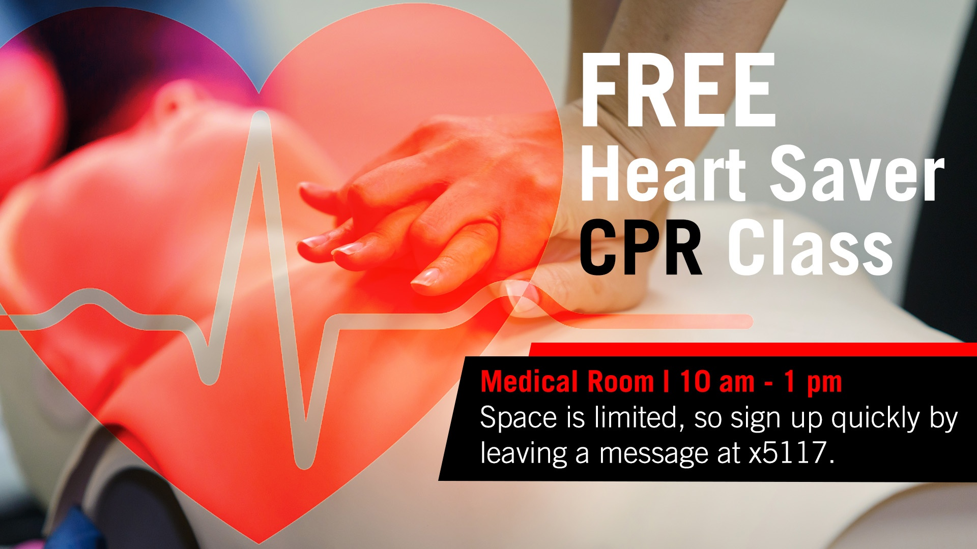 Free Heart Saver CPR class