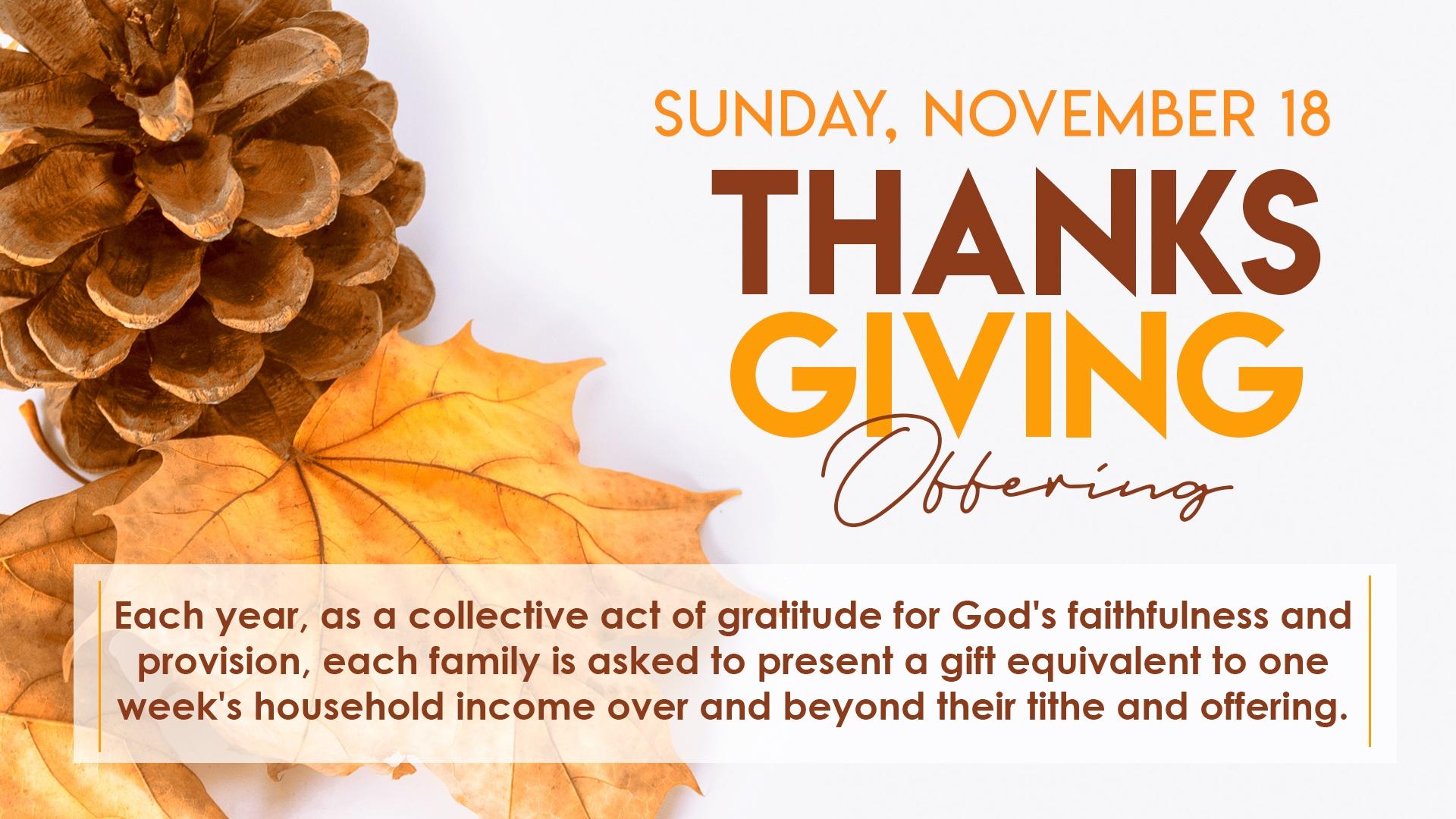 Thanksgiving Offering Sunday November 18