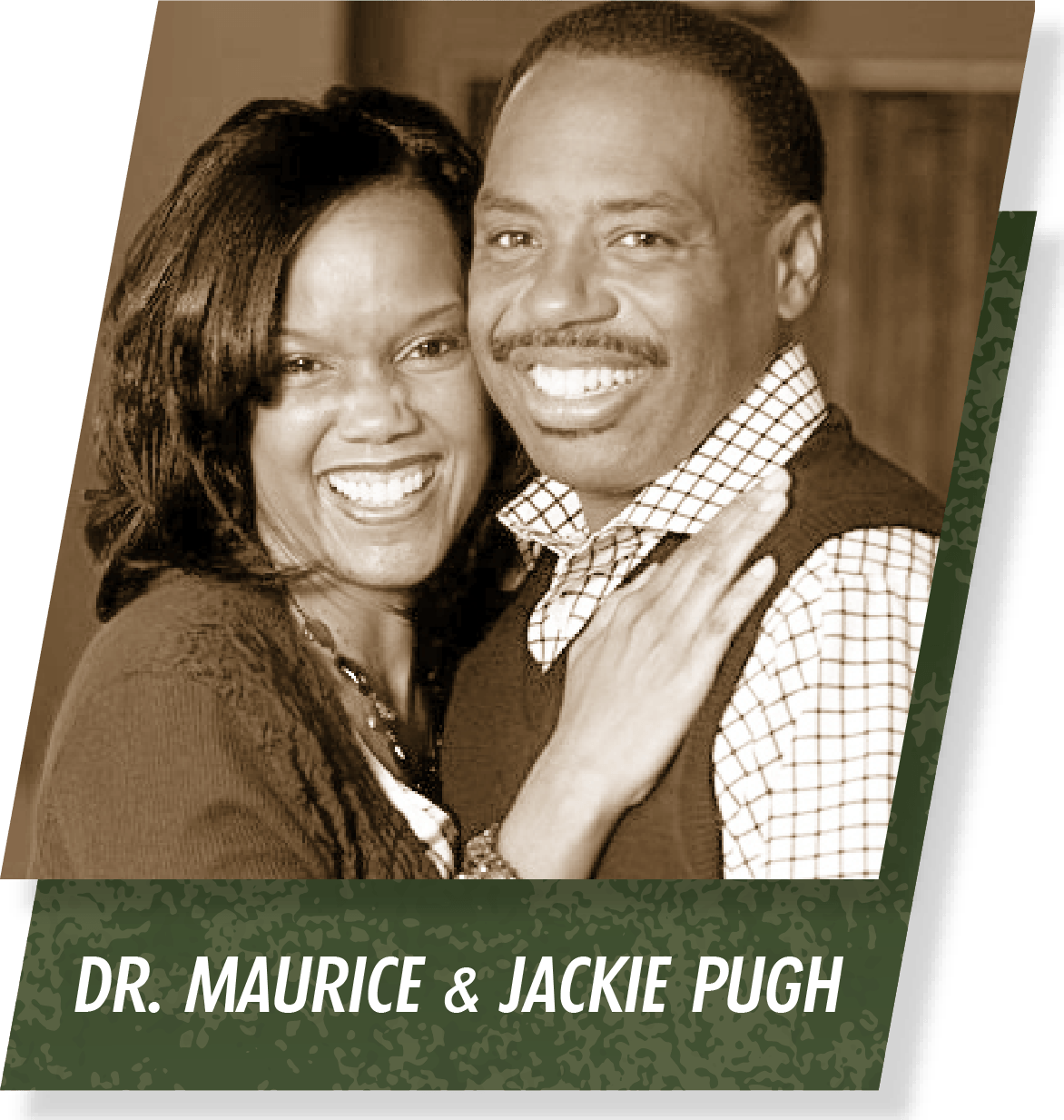 Dr. Maurice and Jackie Pugh
