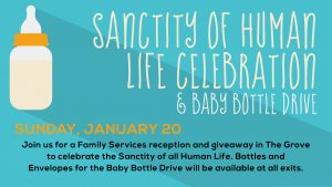 Sanctity of Human Life Celebration and Baby Bottle Drive