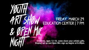 Youth Art Show and Open Mic Night