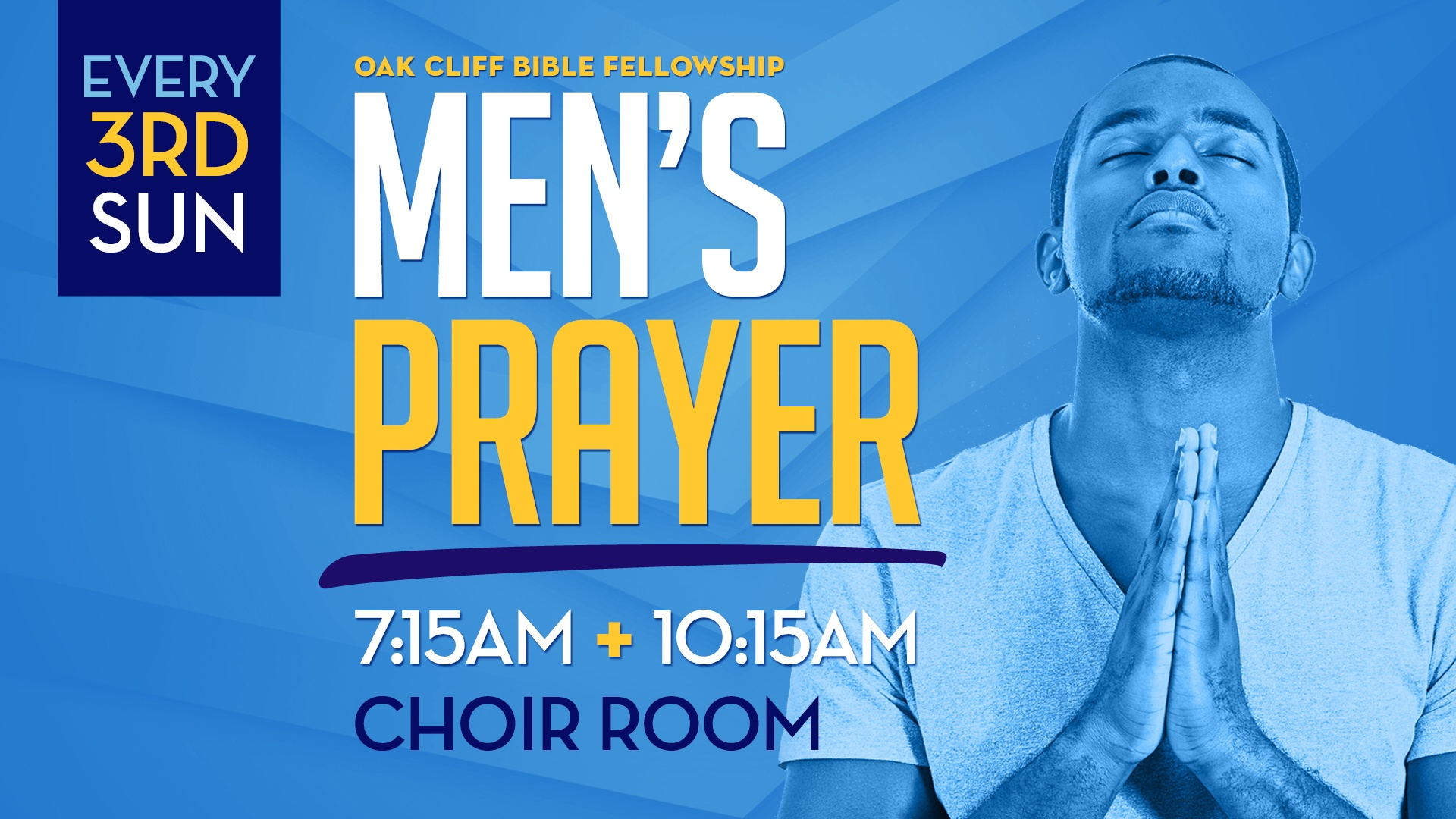 Men's prayer every 3rd Sunday