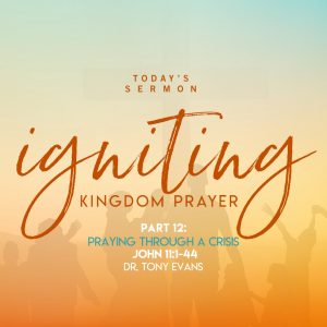 Praying through a crisis