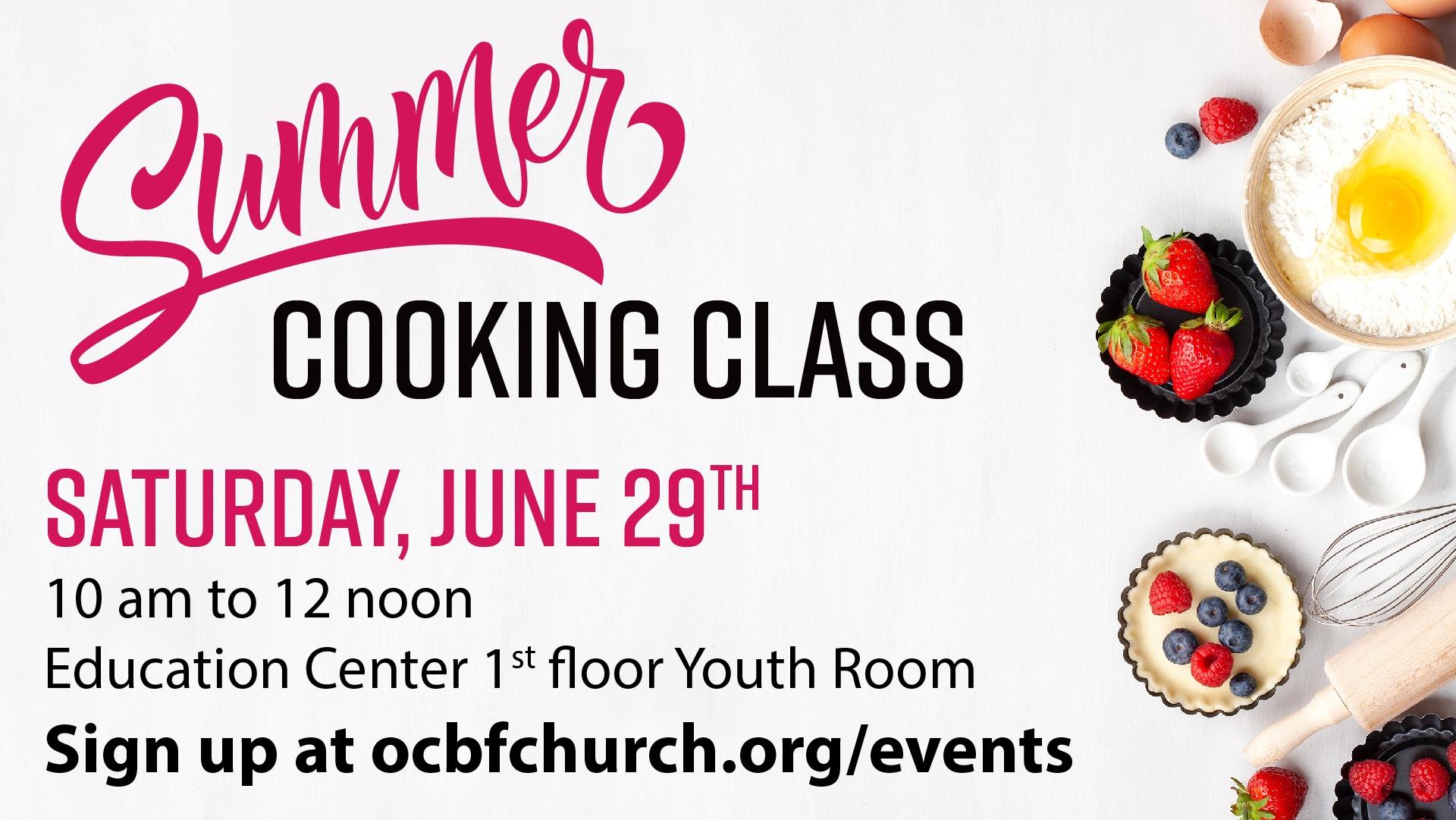 Summer Cooking Class - June 29th