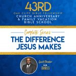 The Difference Jesus Makes sermon series by H. B. Charles