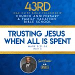 Trusting Jesus When All is Spent by H. B. Charles