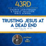 Trusting Jesus at a Dead End by H. B. Charles