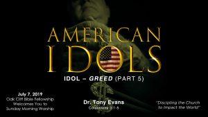 American Idols: Greed by Dr. Tony Evans