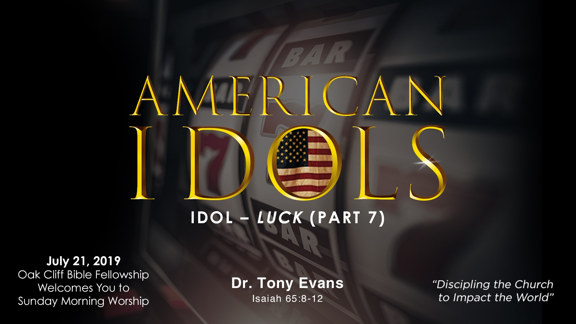 American Idols: Luck by Dr. Tony Evans