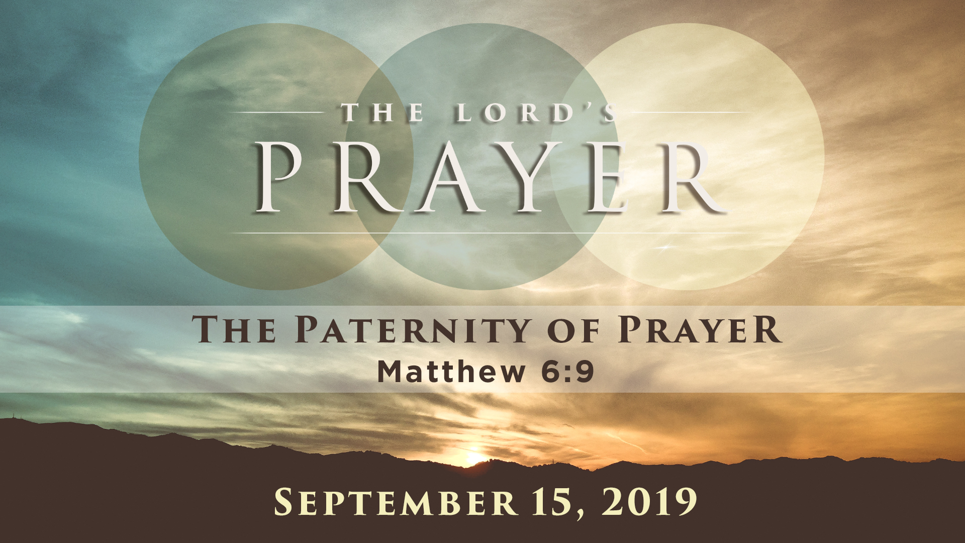 The Lord's Prayer: The Paternity of Prayer
