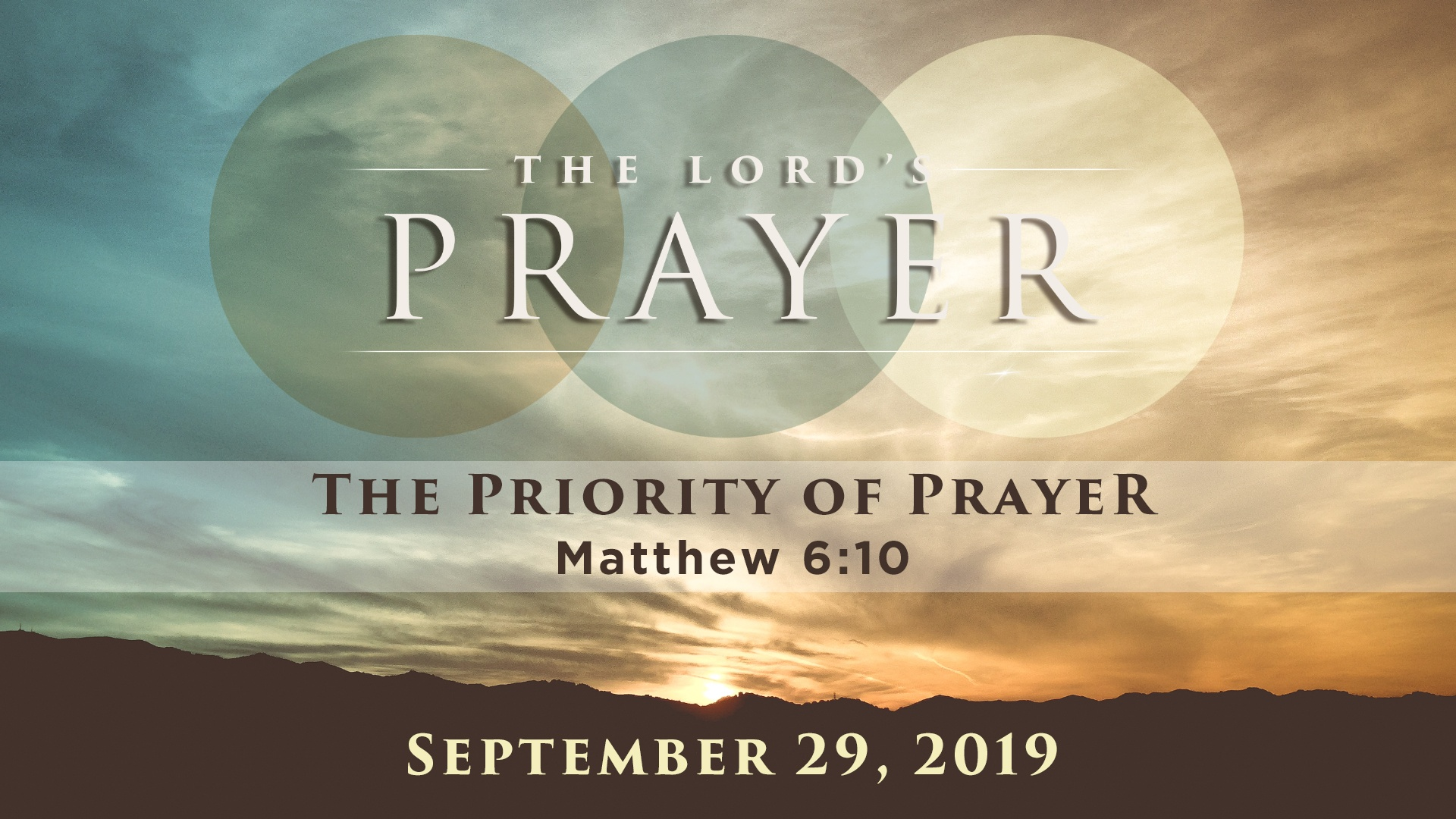 The Lord's Prayer: The Priority of Prayer