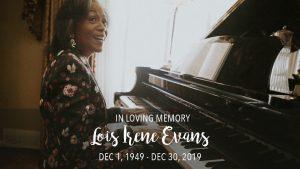 Remembering our First Lady, Dr. Lois Evans, December 1, 1949 - December 30, 2019