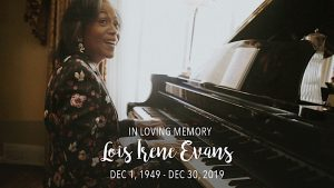 Remembering our First Lady, Dr. Lois Evans, December 1, 1949 - December 30, 2019