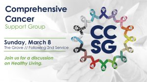 Comprehensive Cancer Support Group March 8, 2020