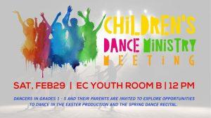 Children's Dance Ministry Meeting February 29, 2020