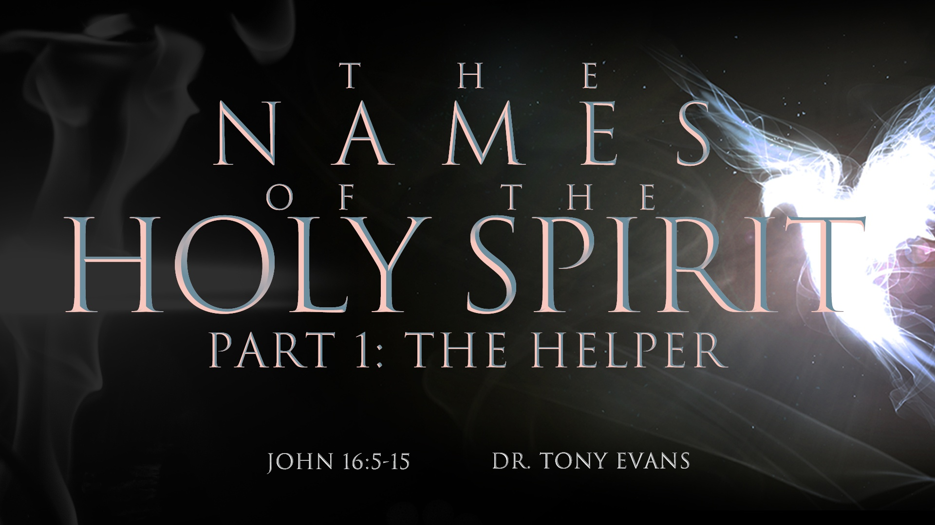 """The Helper"" by Dr. Tony Evans (series: Names of the Holy Spirit)"