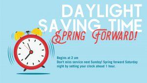 Daylight Saving Time Begins - Spring Forward