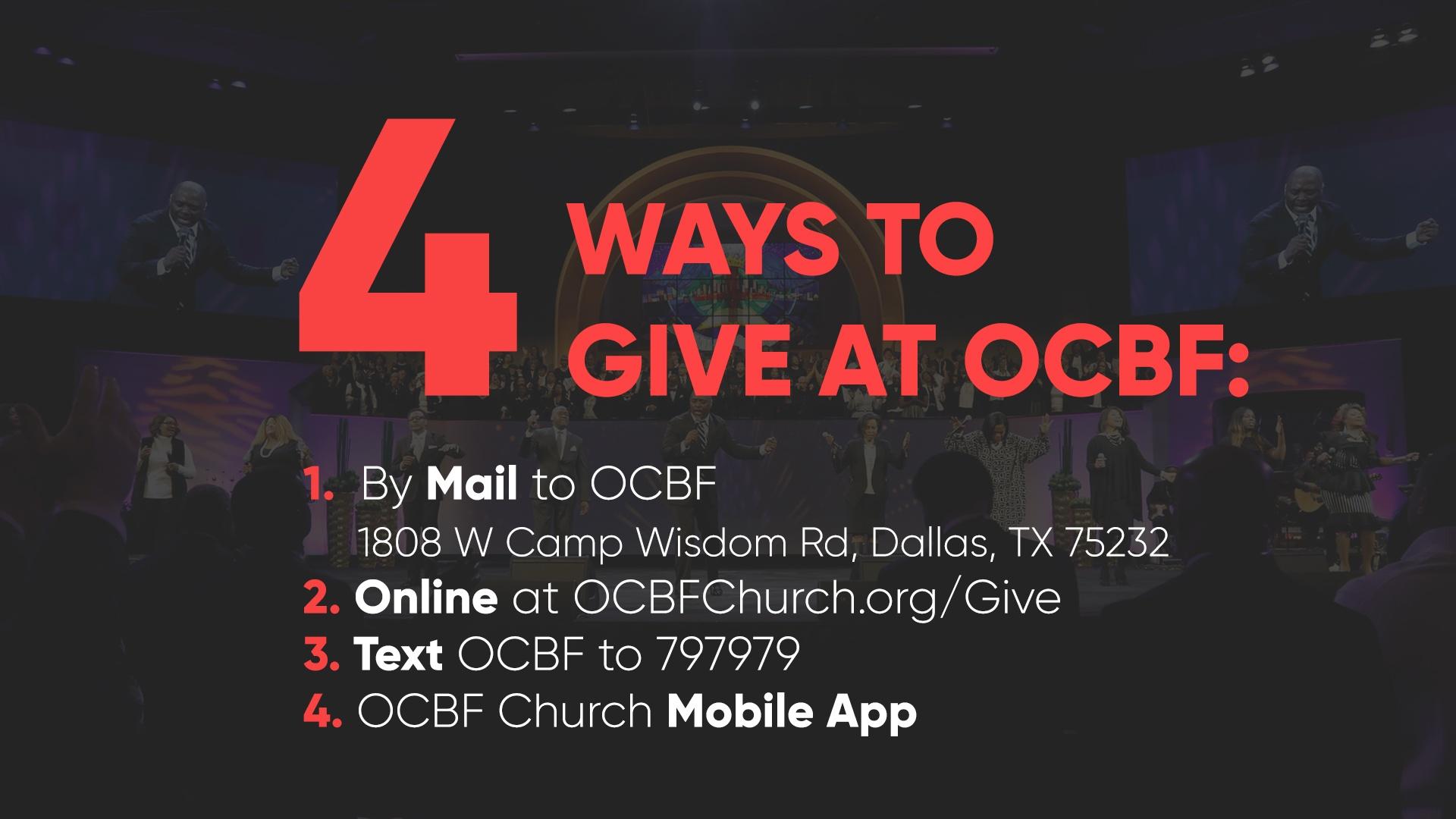 4 ways to give to Oak Cliff Bible Fellowship (OCBF)