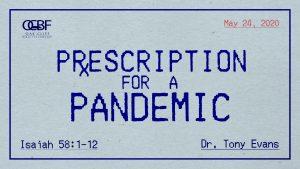 Prescription for a Pandemic by Dr. Tony Evans