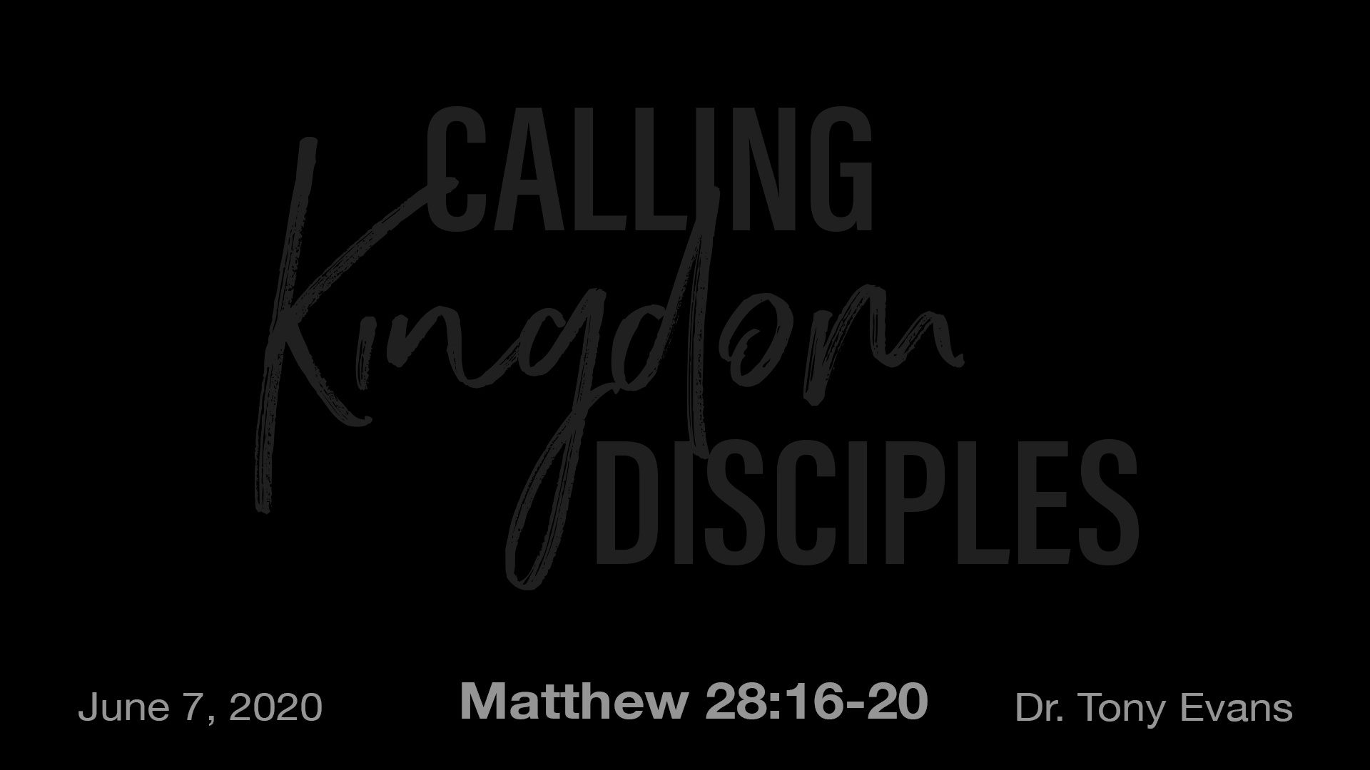 Calling Kingdom Disciples by Dr. Tony Evans