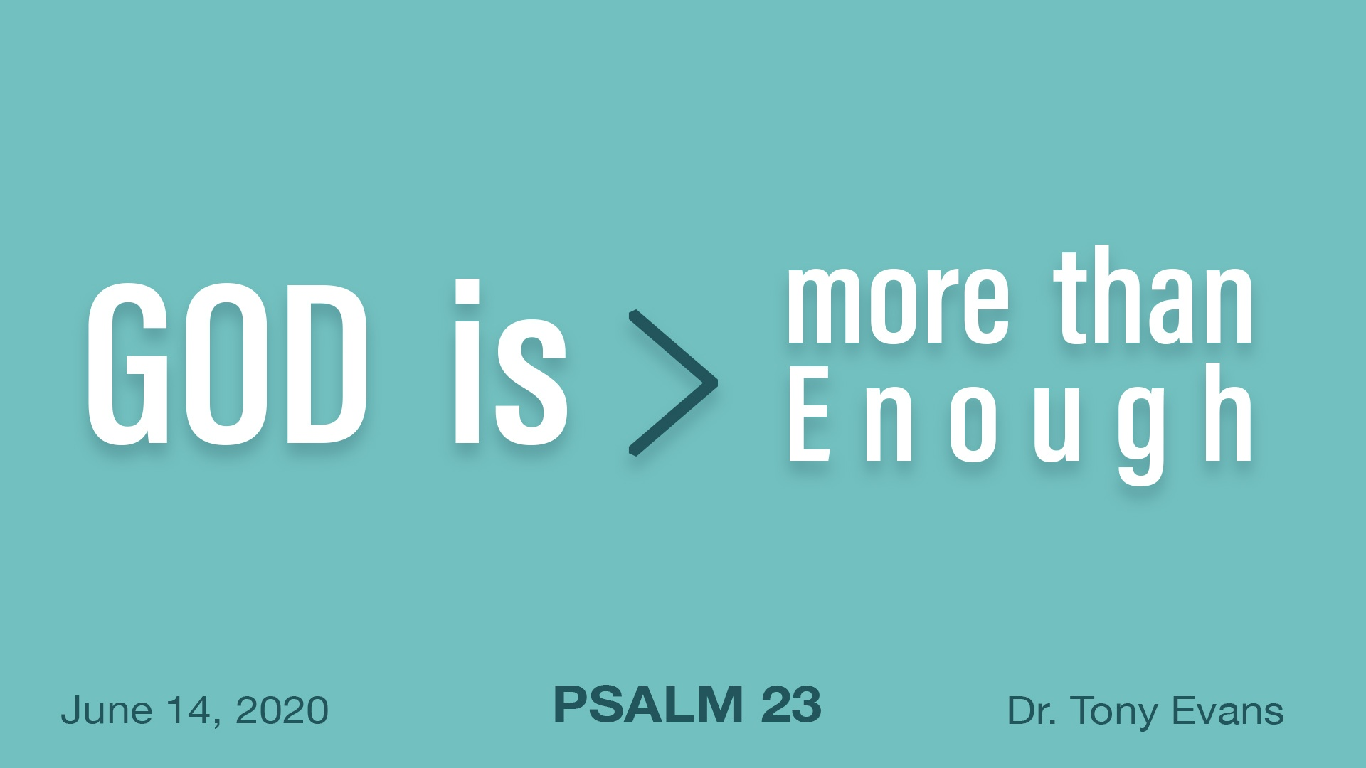 God is More than Enough by Dr. Tony Evans