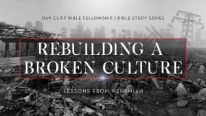 post-apocalyptic city with text Rebuilding a Broken Culture Lessons from Nehemiah