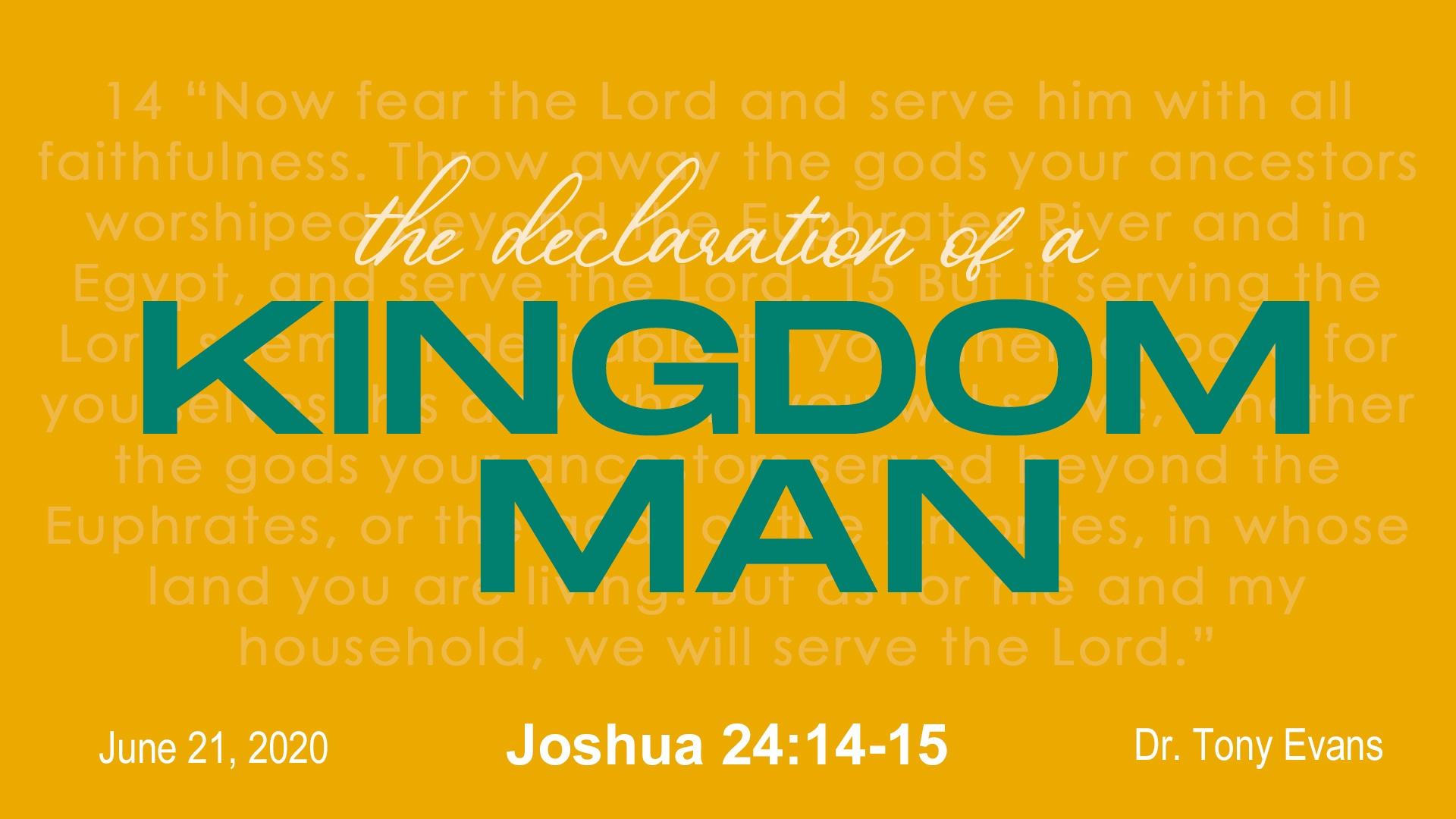 Declaration of a Kingdom Man from Joshua 24:14-15 by Dr. Tony Evans