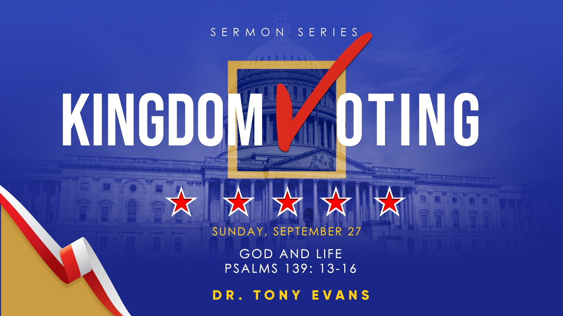 Kingdom voting: God and life by Dr. Tony Evans