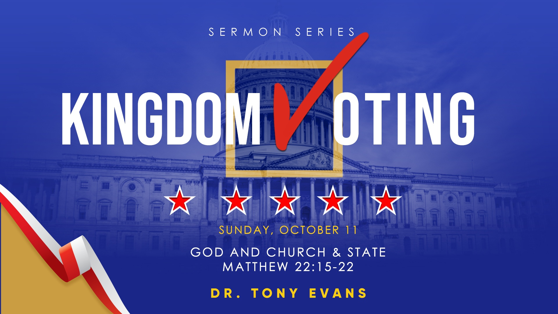 Kingdom Voting: God and Church & State by Dr. Tony Evans
