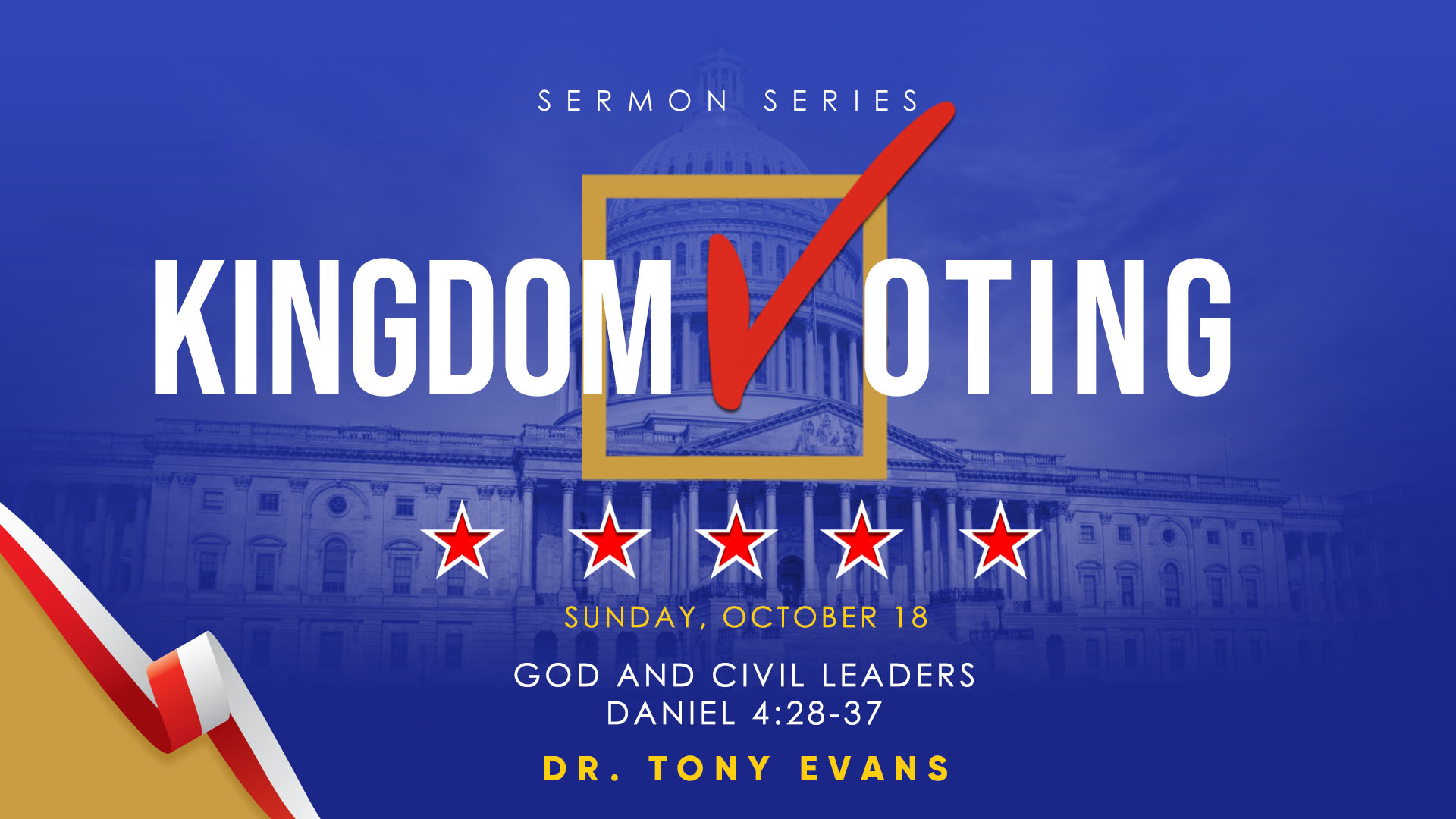 Kingdom Voting: God and Civil Leaders by Dr. Tony Evans