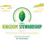 The Motivation of Kingdom Stewardship
