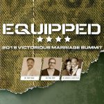 2019 Victorious Marriage Summit: Equipped (full series)