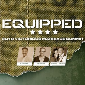 2019 Victorious Marriage Summit: Equipped