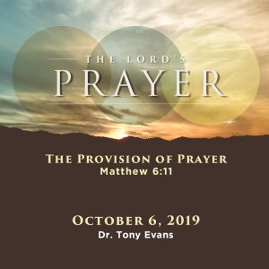 The Provision of Prayer by Dr. Tony Evans